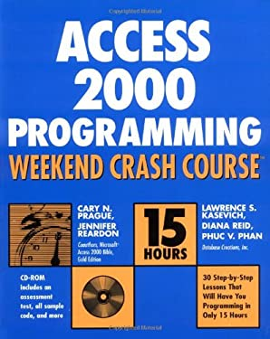 Access 2000 Programming Weekend Crash Course [With CDROM] 9780764546884