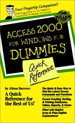 Access 2000 for Windows for Dummies Quick Reference 9780764504457