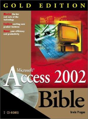 Access 2002 Bible [With CDROM] 9780764535734