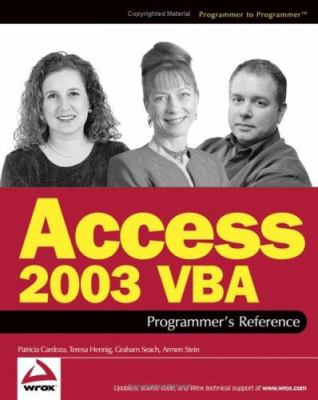 Access 2003 VBA Programmer's Reference 9780764559037