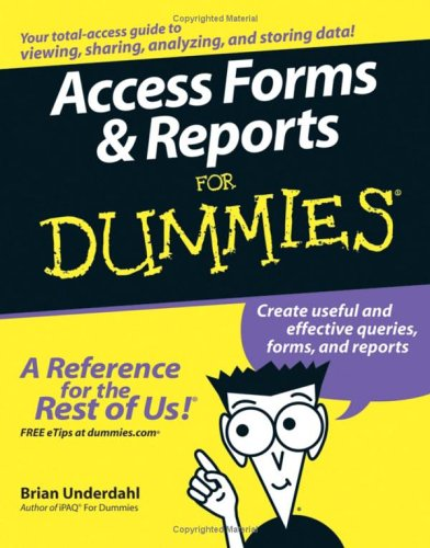 Access Forms & Reports for Dummies 9780764599651