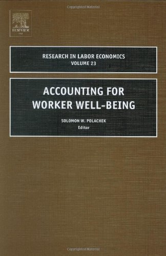 Accounting for Worker Well-Being 9780762311101
