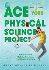 Ace Your Physical Science Project: Great Science Fair Ideas 2963588