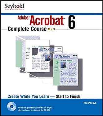Adobe Acrobat 6 Complete Course [With CDROM] 9780764518959