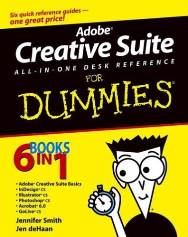 Adobe Creative Suite All-In-One Desk Reference for Dummies 9780764556012
