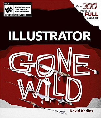 Adobe Illustrator CS2 Gone Wild 9780764598593