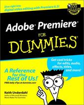 Adobe Premiere for Dummies [With CD]
