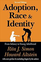 Adoption, Race, & Identity: From Infancy to Young Adulthood