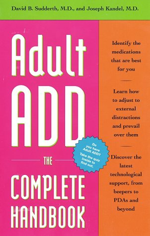 Adult Add: The Complete Handbook