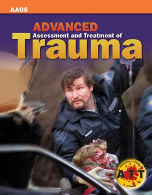 Advanced Assessment and Treatment of Trauma [With CDROM and Access Code] 9780763751319