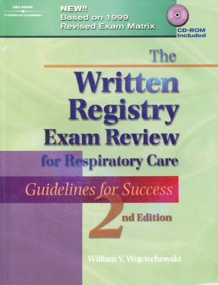 The Written Registry Exam Review for Respiratory Care: Guidelines for Success 9780766807815
