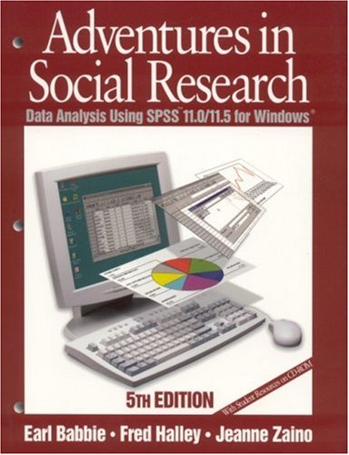 Adventures in Social Research: Data Analysis Using SPSS 11.0/11.5 for Windows 9780761987581