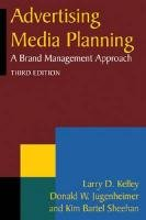 Advertising Media Planning: A Brand Management Approach 9780765626363