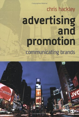 Advertising and Promotion: Communicating Brands 9780761941545