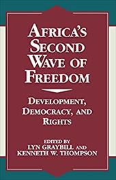 Africa's Second Wave of Freedom: Development, Democracy, and Rights, Vol. 11
