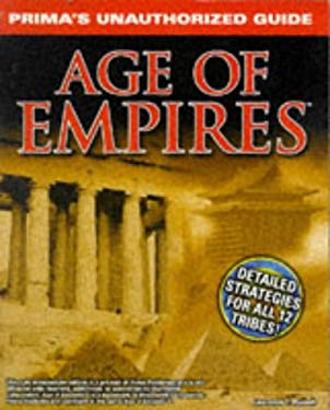 Age of Empires: Unauthorized Game Secrets 9780761510536