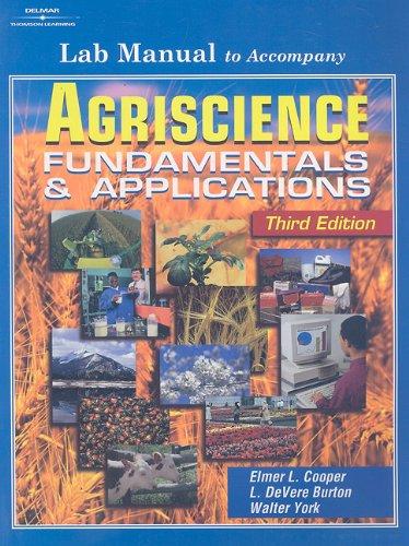 Agriscience: Fundamentals & Applications: Lab Manual