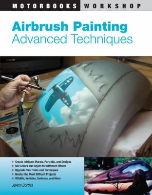 Airbrush Painting: Advanced Techniques 9780760335031