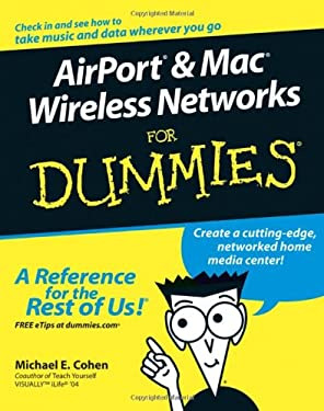 Airport & Mac Wireless Networks for Dummies 9780764589713