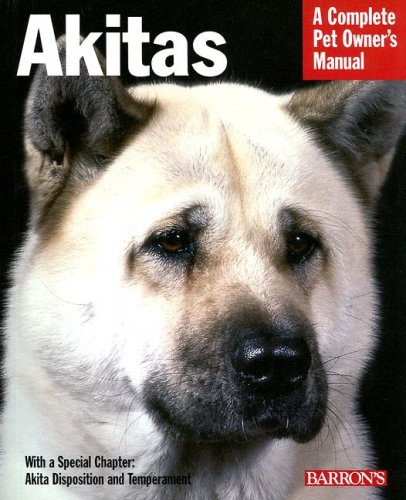 Akitas: Everything about Health, Behavior, Feeding, and Care 9780764136429