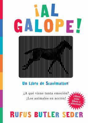 Al Galope!: Un Libro de Scanimation