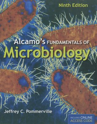 Alcamo's Fundamentals of Microbiology 9780763762582