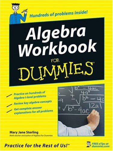 Algebra Workbook for Dummies 9780764584671