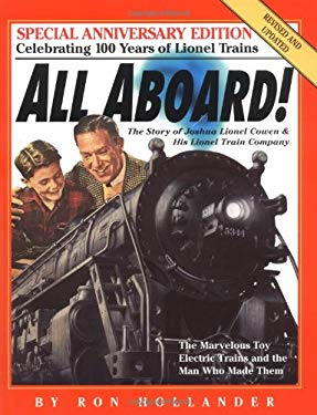 All Aboard!: The Story of Joshua Lionel Cowen & His Lionel Train Company 9780761121336