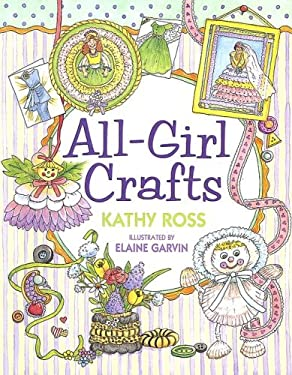 All-Girl Crafts 9780761323914