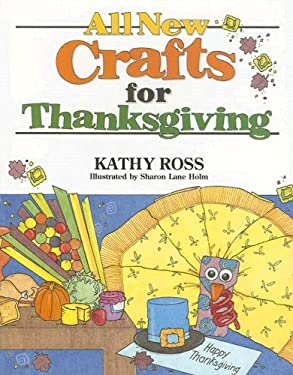 All New Crafts for Thanksgiving 9780761323945