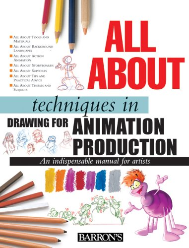 All about Techniques in Drawing for Animation Production: 9780764159190