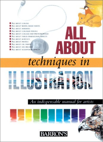All about Techniques in Illustration 9780764153617