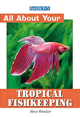 All about Tropical Fish Keeping 9780764114946