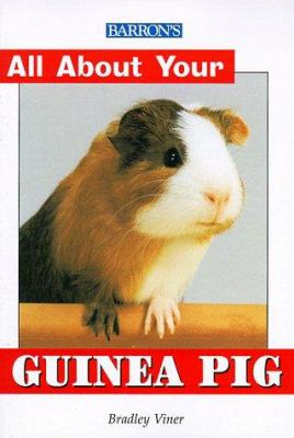 All about Your Guinea Pig All about Your Guinea Pig 9780764110139