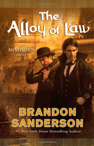 The Alloy of Law: A Mistborn Novel 9780765330420