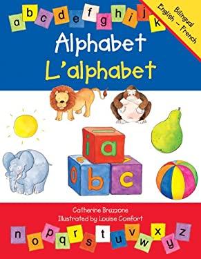 Alphabet/L'Alphabet 9780764142628