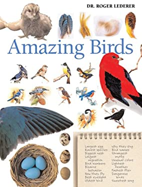 Amazing Birds: A Treasury of Facts and Trivia about the Avian World 9780764135934