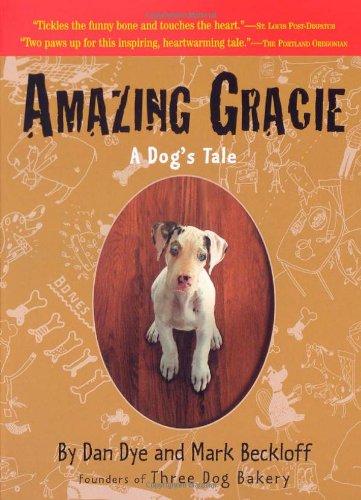 Amazing Gracie: A Dog's Tale 9780761129752