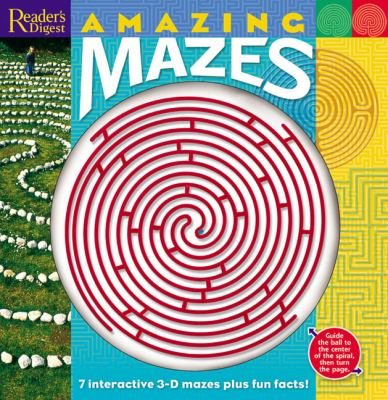 Amazing Mazes: 7 Interactive 3-D Mazes Plus Fun Facts! 9780762106769