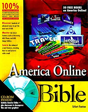 America Online Bible: Complete Coverage of AOL 4 [With *] 9780764531545