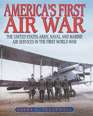America's First Air War 9780760309865