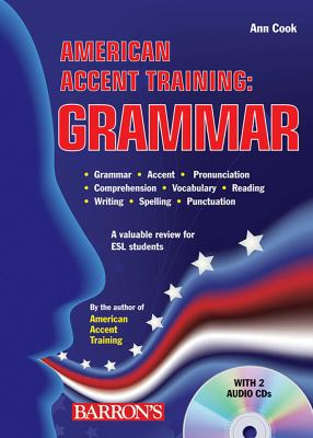 American Accent Training: Grammar [With 2 CDs] 9780764196515