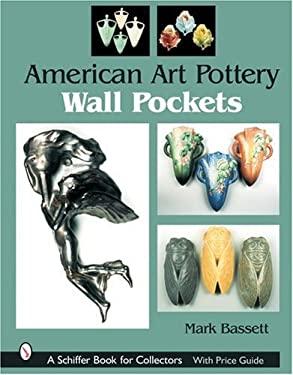 American Art Pottery Wall Pockets 9780764319754