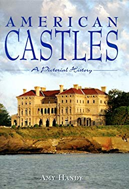 American Castles: A Pictorial History 9780762402038