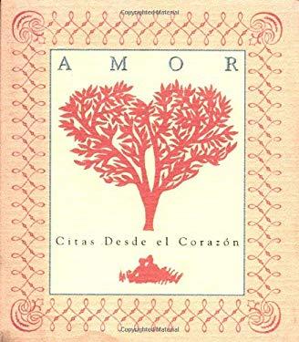 Amor: Citas Desde El Corazon = Love 9780762400430