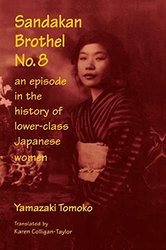 An Episode in the History of Lower-Class Japanese Women 9780765603548
