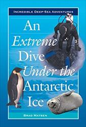 An Extreme Dive Under the Antarctic Ice 2962697