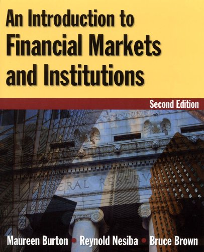 An Introduction to Financial Markets and Institutions - 2nd Edition