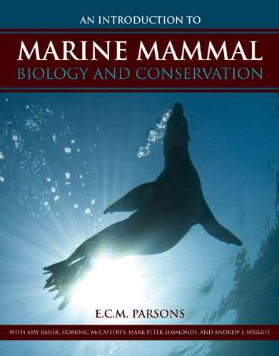 An Introduction to Marine Mammal Biology and Conservation 9780763783440