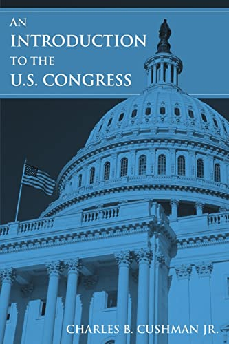 An Introduction to the U.S. Congress 9780765615077